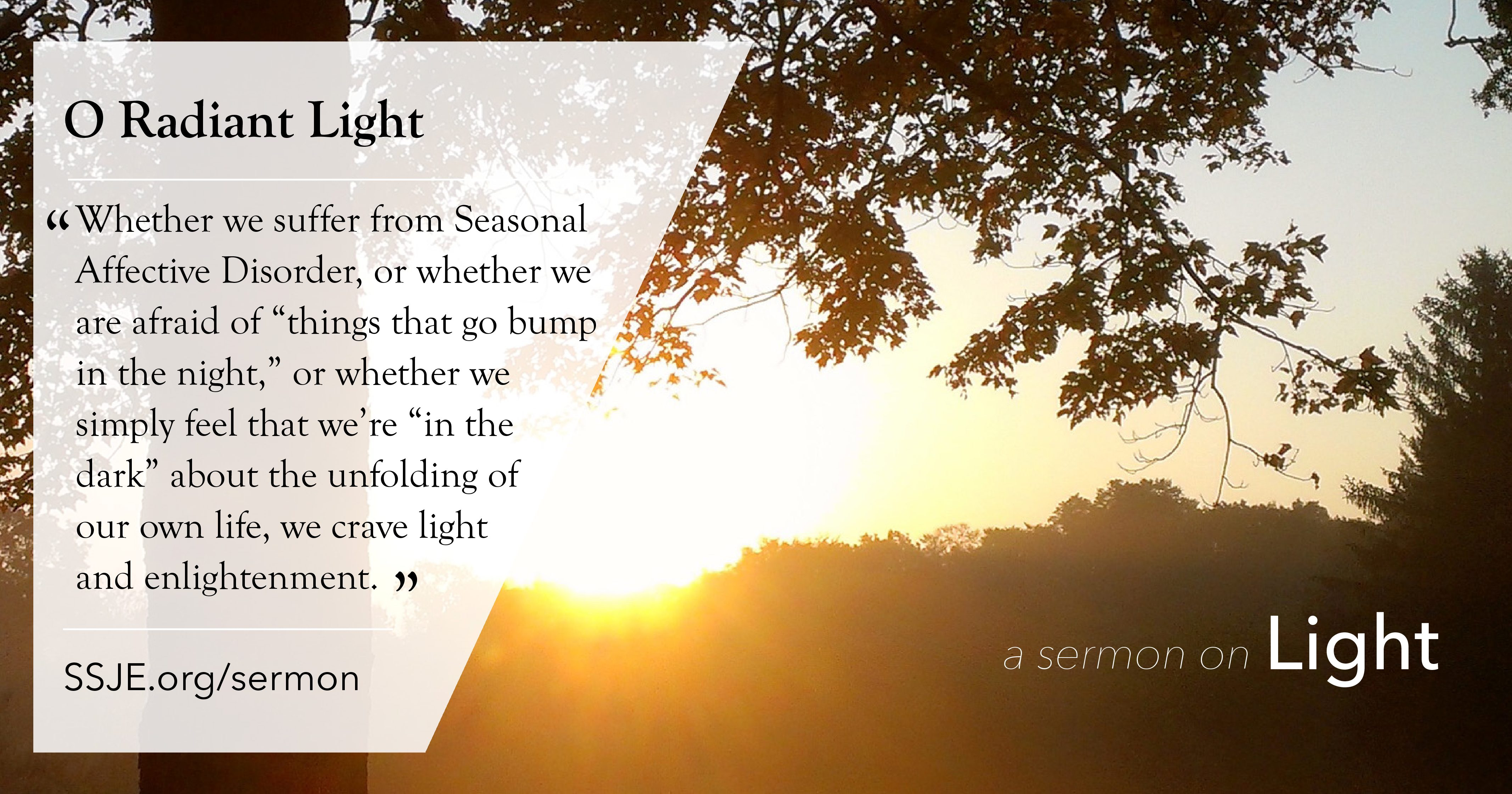 O Radiant Light: The Dawning of Christ – Br  Curtis Almquist