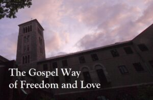 The Gospel Way of Freedom and Love