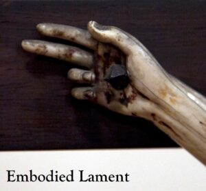 Embodied Lament
